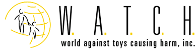 World Against Toys Causing Harm, Inc. (W.A.T.C.H.)